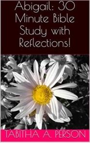 Abigail-30 Minute Bible Study