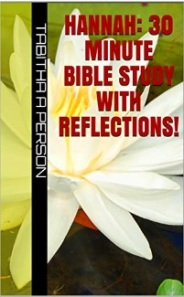 Hannah-30 Minute Bible Study